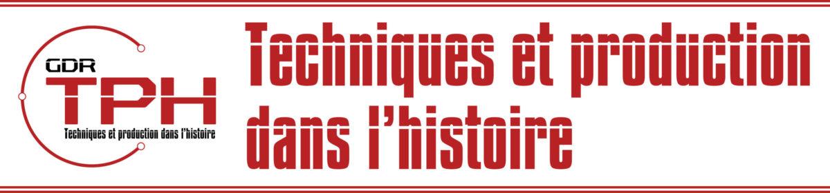 Techniques et production dans l'histoire